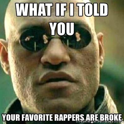 broke rappers
